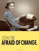 dont_b_afraid_of_change